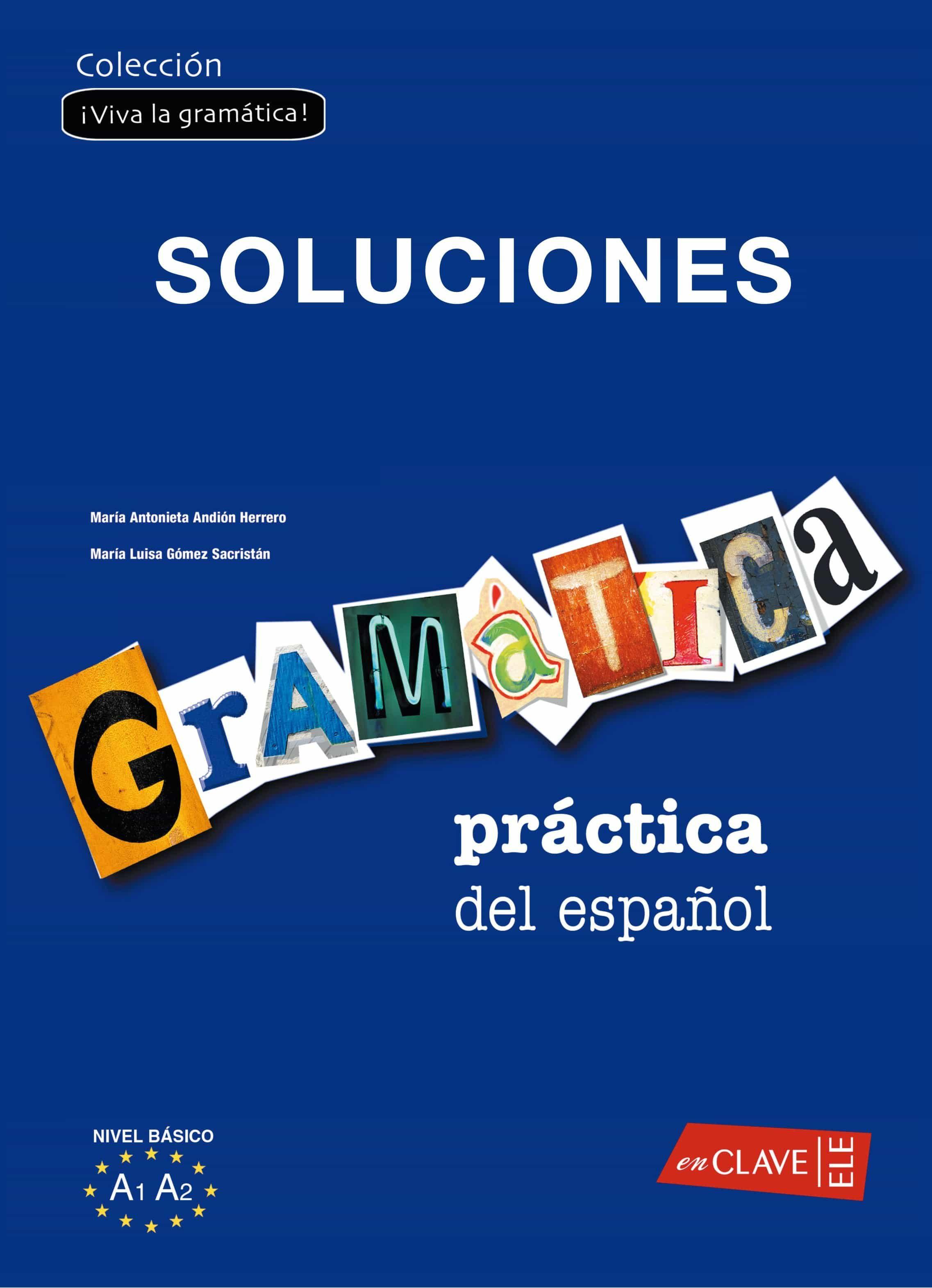 Gramatica Practica De Español Como Lengua Extranjera 1: Soluciona Rio (nivel Iniciacion-elemental) (ele: Español Lengua Extranjera) por Vv.aa. Gratis