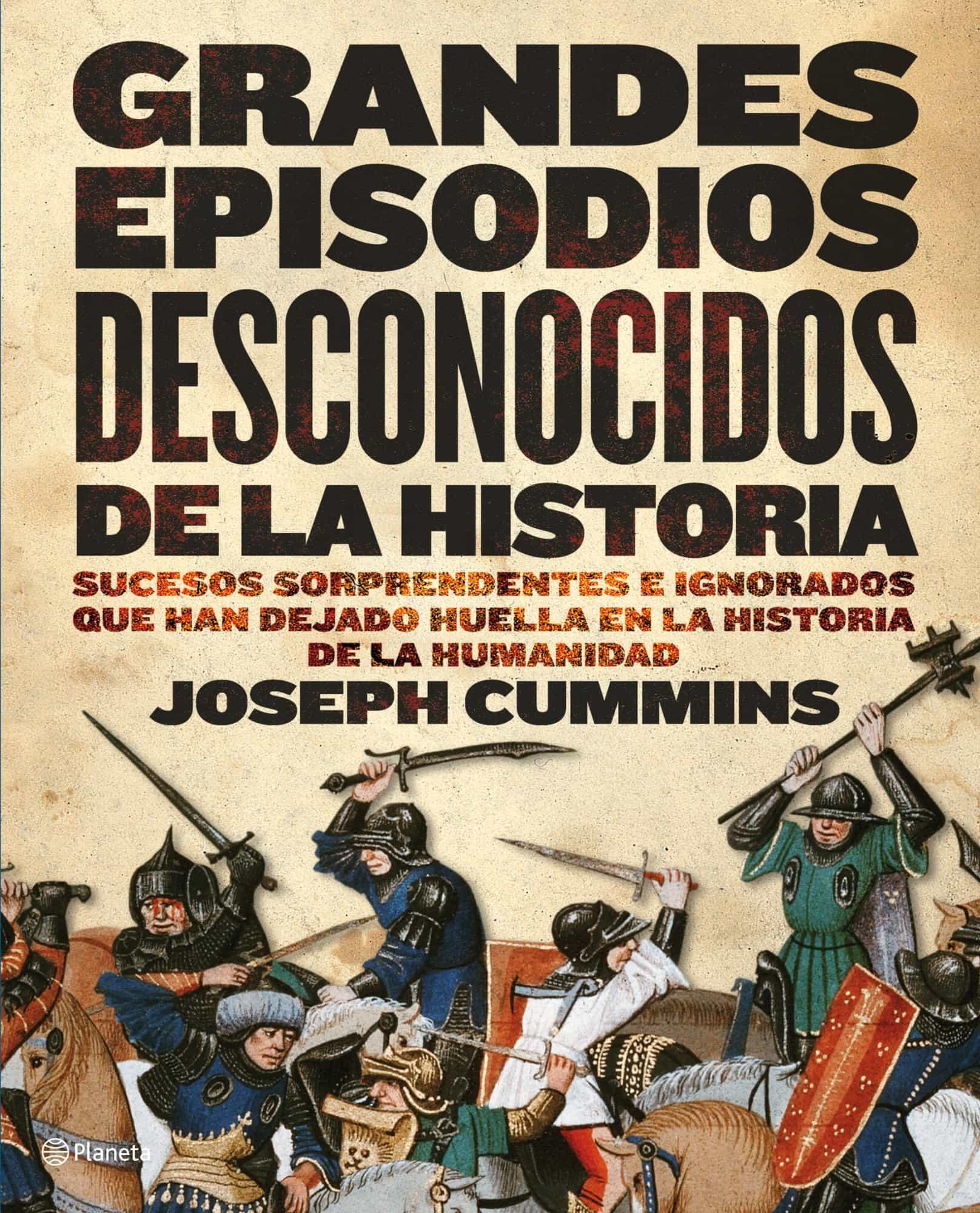 Grandes Episodios Desconocidos De La Historia por Joseph Cummins epub