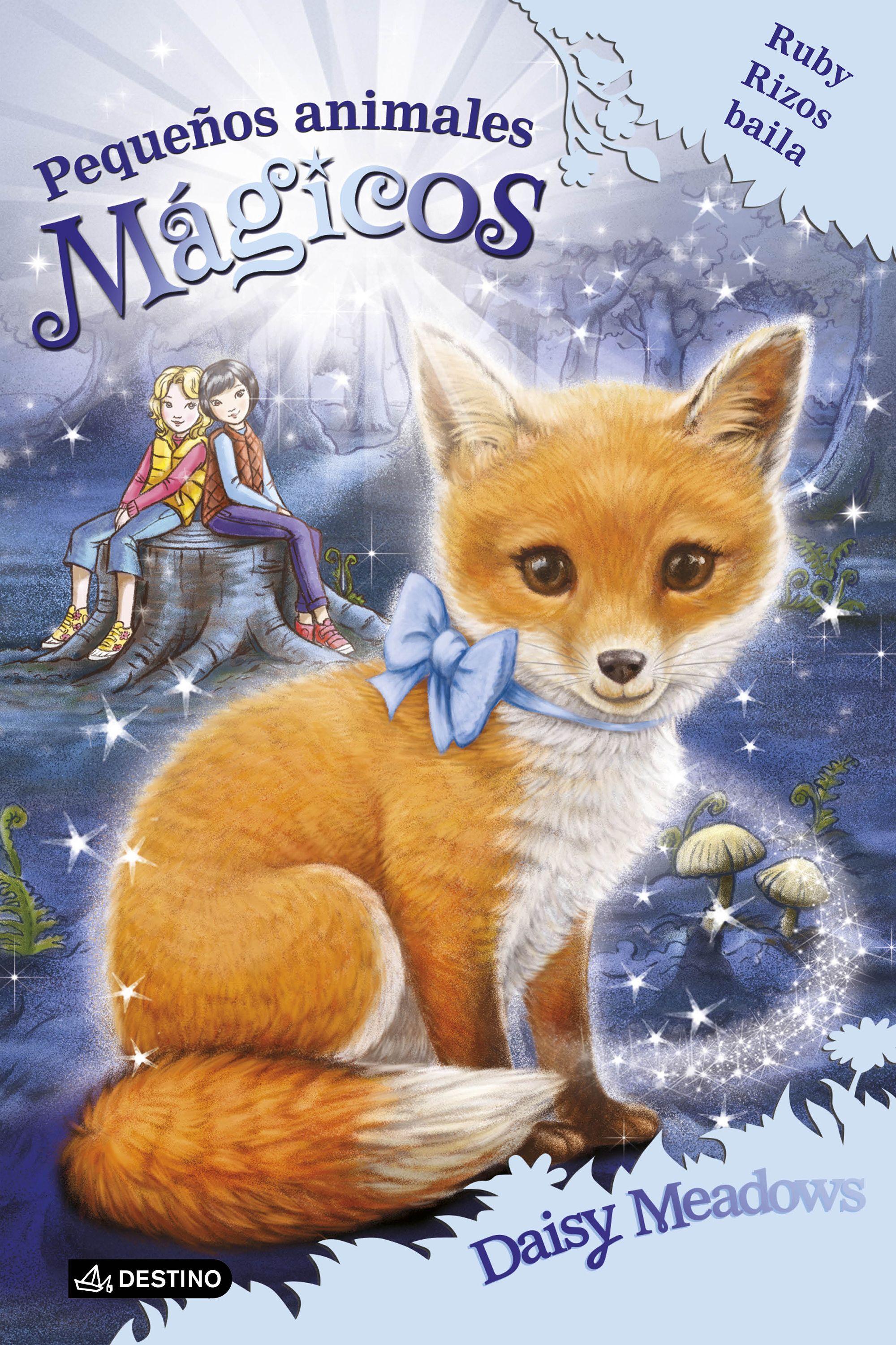 Pequeños Animales Magicos 7: Ruby Rizos Baila por Daisy Meadows