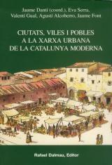 Ciutats, Viles I Pobles A La Xarxa Urbana De La Catalunya Moderna por Vv.aa. epub