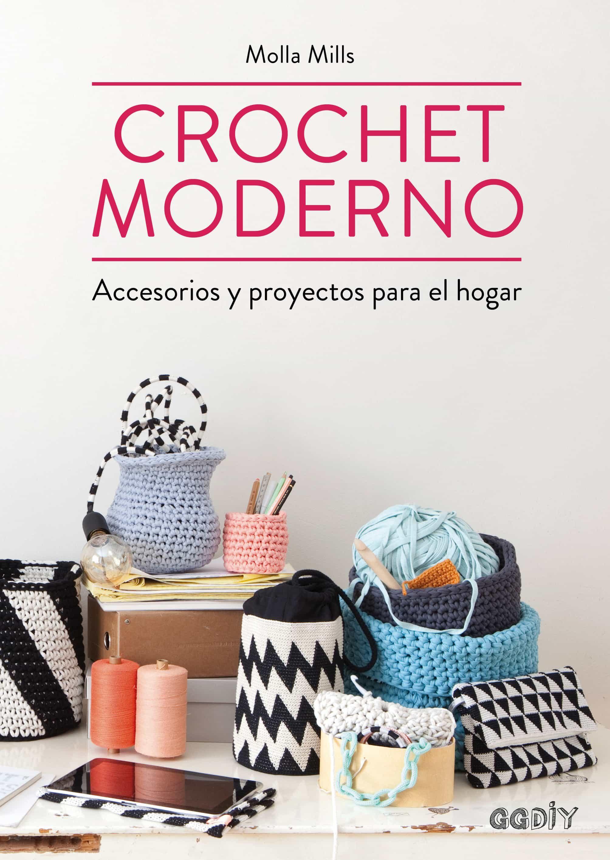 CROCHET MODERNO EBOOK | MOLLA MILLS | Descargar libro PDF o EPUB ...