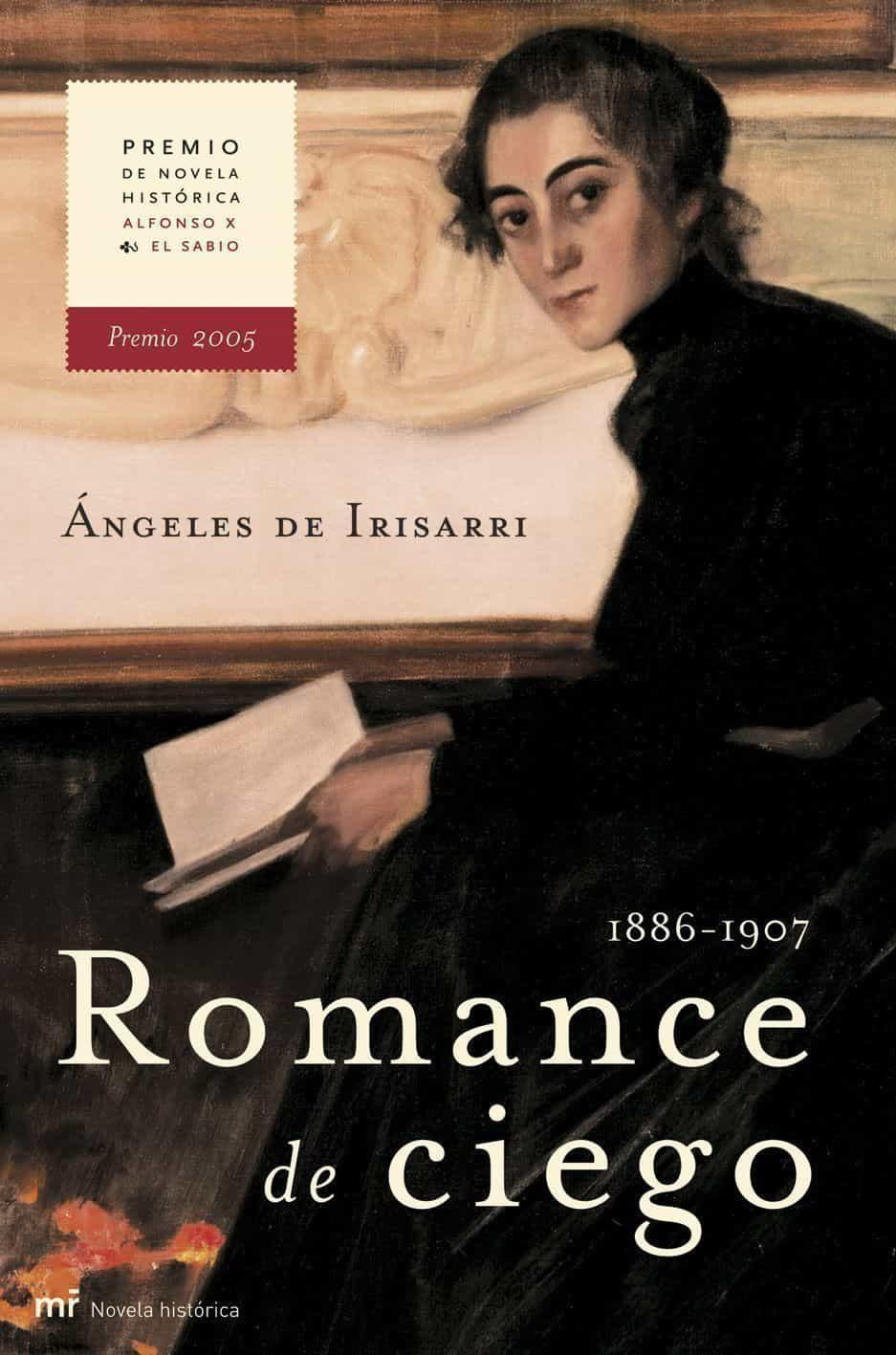 Romance De Ciego (ganador Del Premio Novela Historica Alfonso X E L Sabio 2005) por Angeles De Irisarri epub