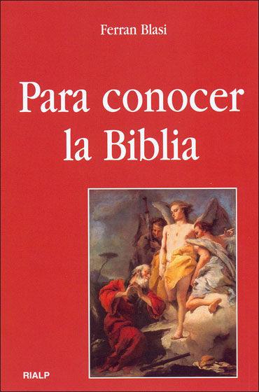 Para Conocer La Biblia por Ferran Blasi