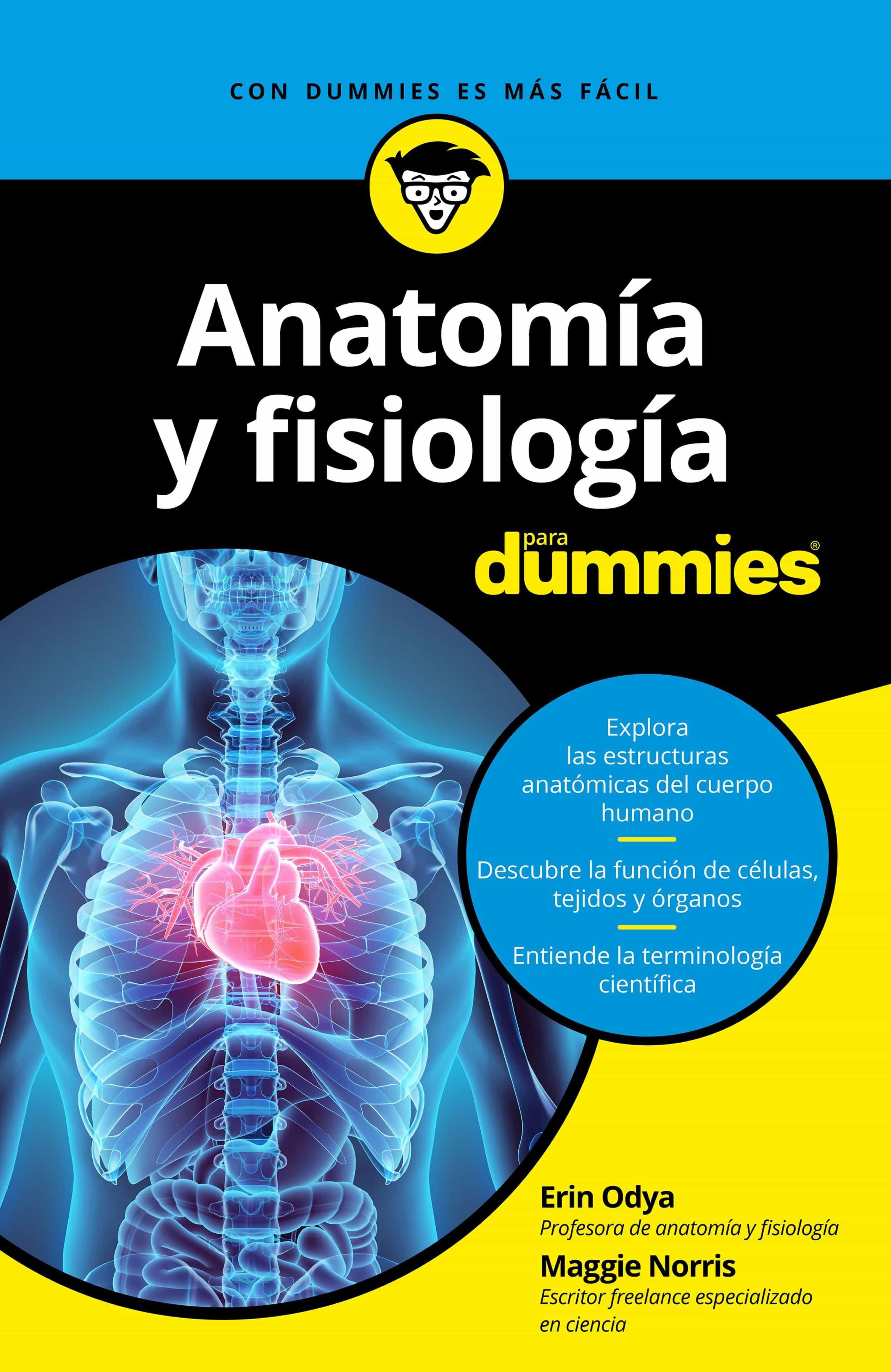 ANATOMÍA Y FISIOLOGÍA PARA DUMMIES EBOOK | ERIN ODYA | Descargar ...
