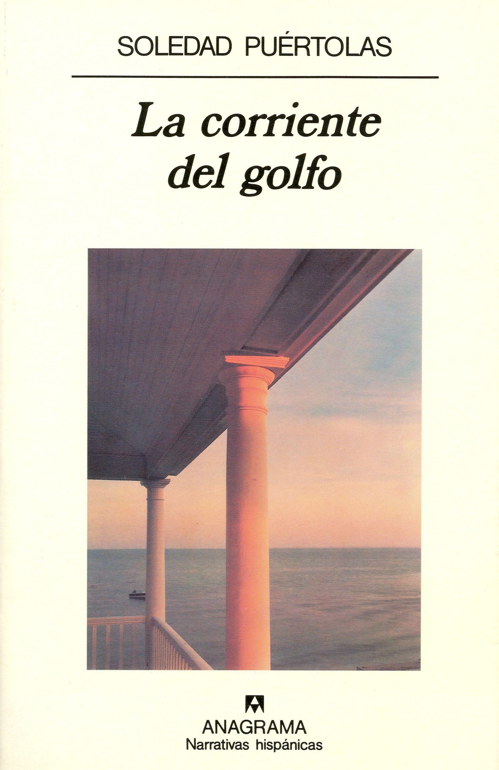 la corriente del golfo (2ª ed.)-soledad puertolas-9788433909572