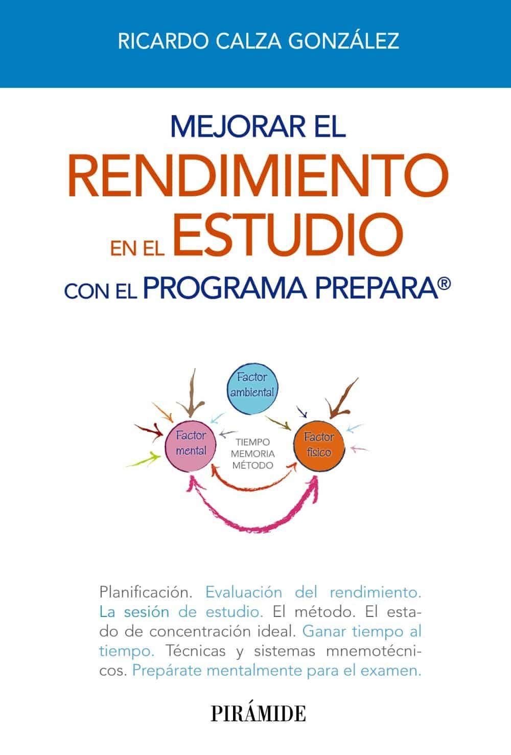 Mejorar El Rendimiento En El Estudio Con El Programa Prepara por Ricardo Calza Gonzalez