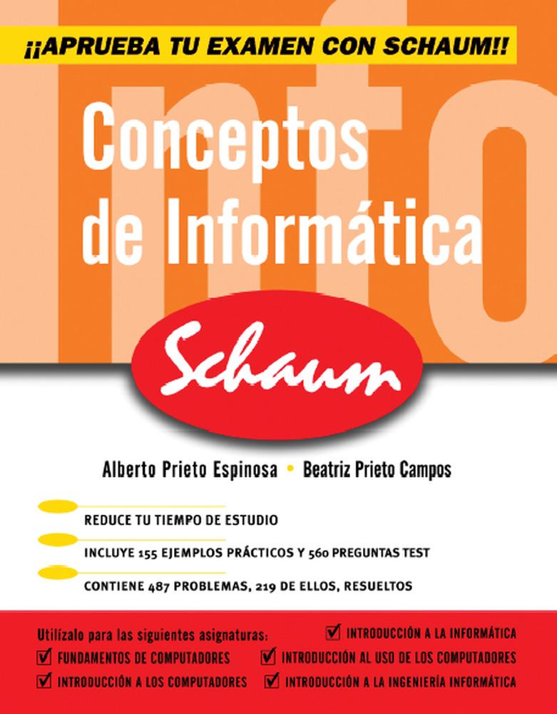 Conceptos De Informatica Schaum por Alberto Prieto Espinosa;                                                                                    Beatriz Prieto Campos epub
