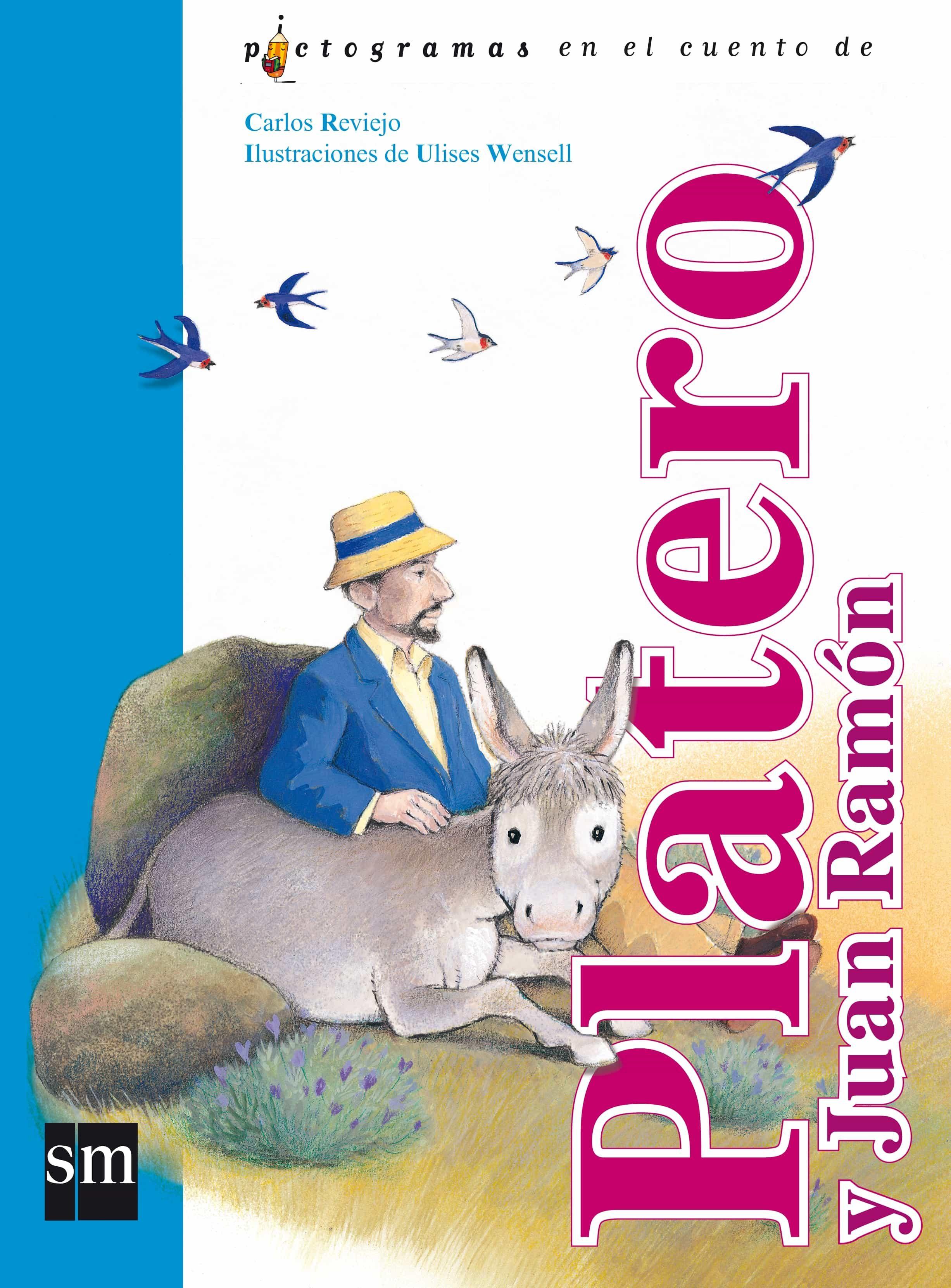 Platero Y Juan Ramon (pictogramas En El Cuento De) por Carlos Reviejo epub