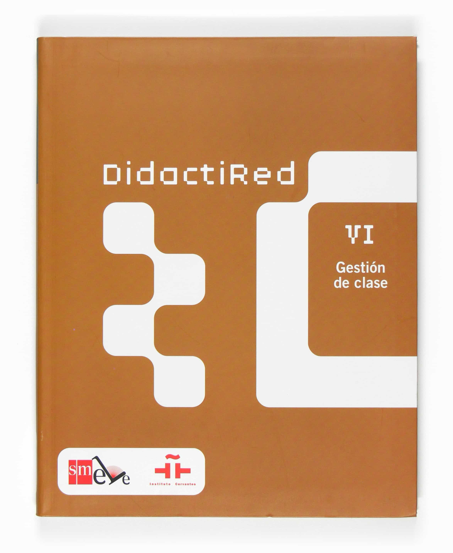 Didactired (vi): Gestion De Clase por Vv.aa.