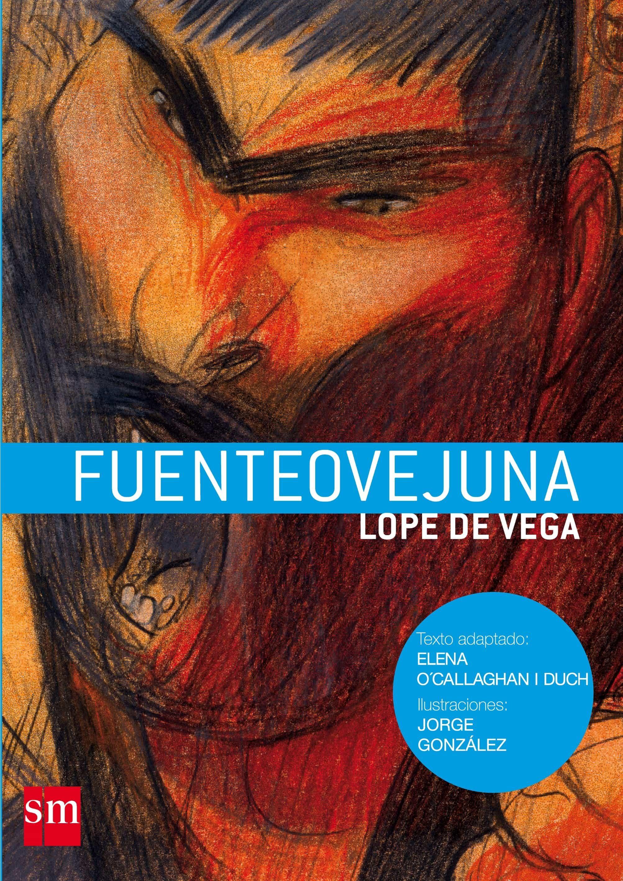 Fuenteovejuna por Felix Lope De Vega