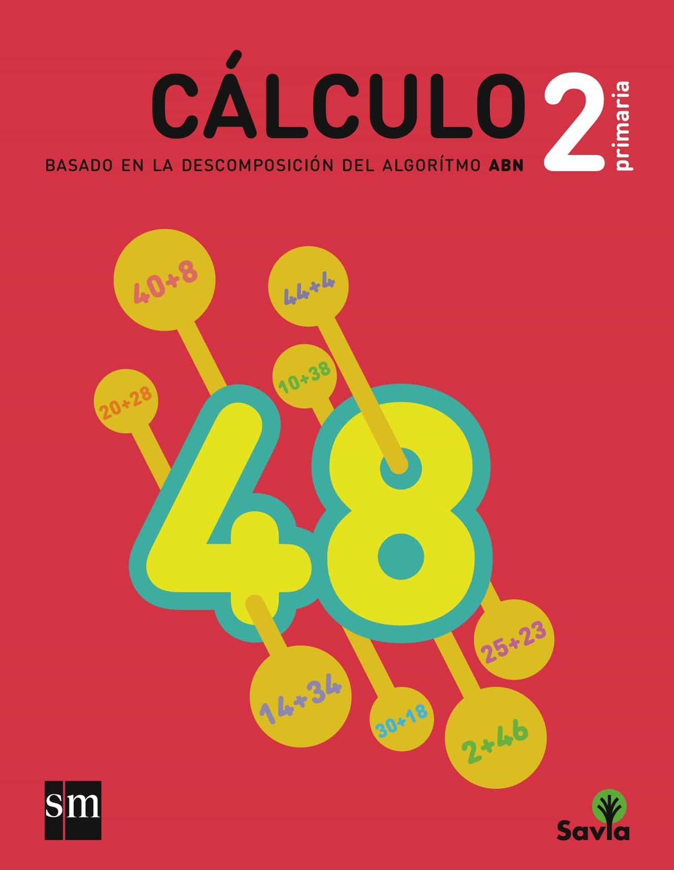 Matemáticas 2º Educacion Primaria Cuaderno Calculo Abn Savia Ed por Vv.aa.