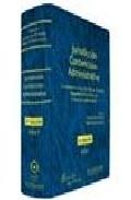 Jurisdiccion Contencioso Administrativa (3ª Ed.) por Enrique Arnaldo Arcubilla Gratis