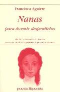 nanas para dormir desperdicios (premio valencia de poesia)-francisca aguirre-9788475178172