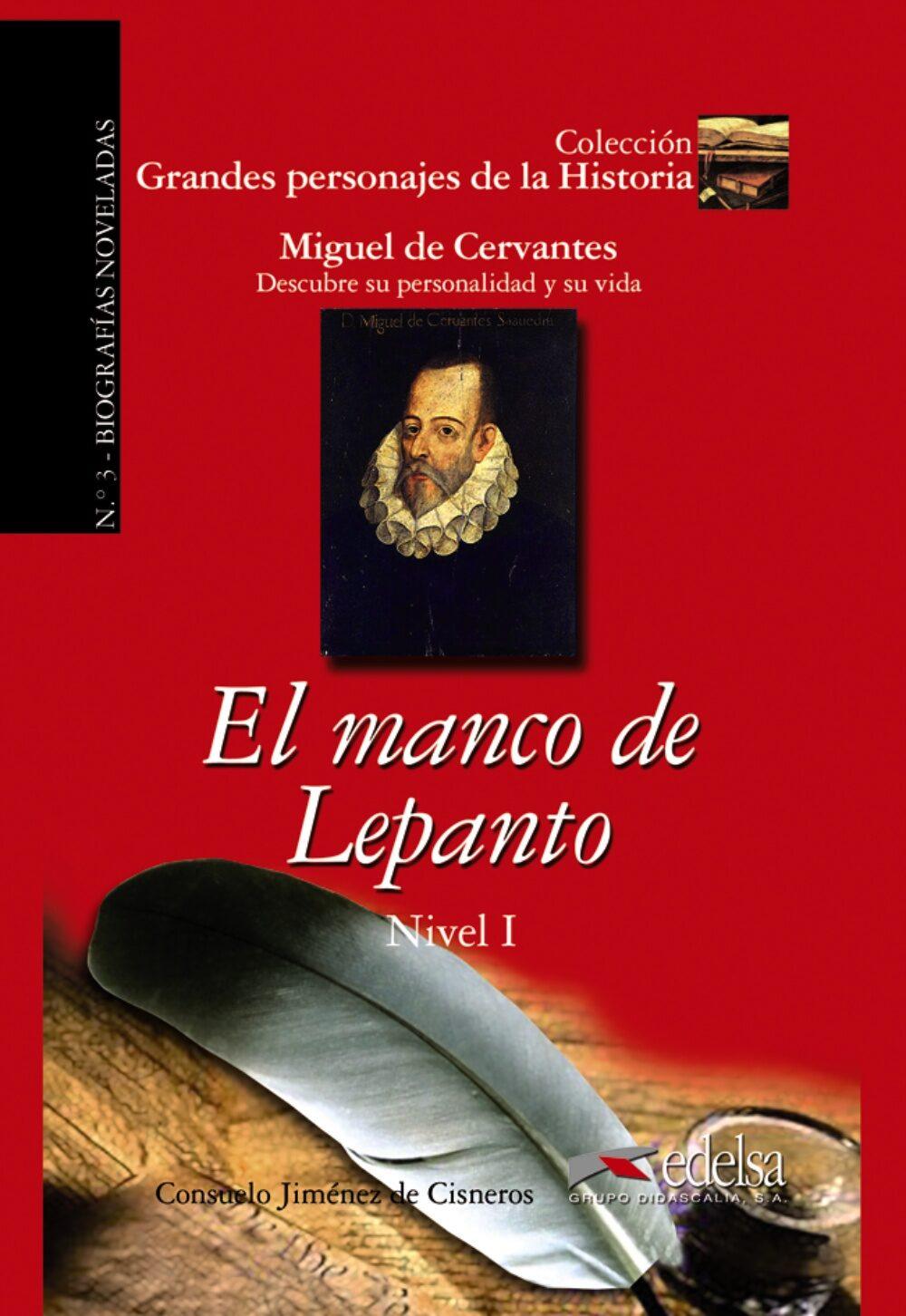 El Manco De Lepanto: Miguel De Cervantes - Descubre Su Personalid Ad Y Su Vida por Consuelo Jimenez De Cisneros epub