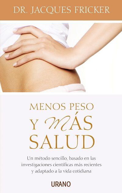 Menos Peso Y Mas Salud por Jacques Fricker epub