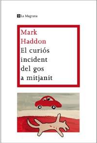 el curios incident del gos a mitjanit-mark haddon-9788482649672