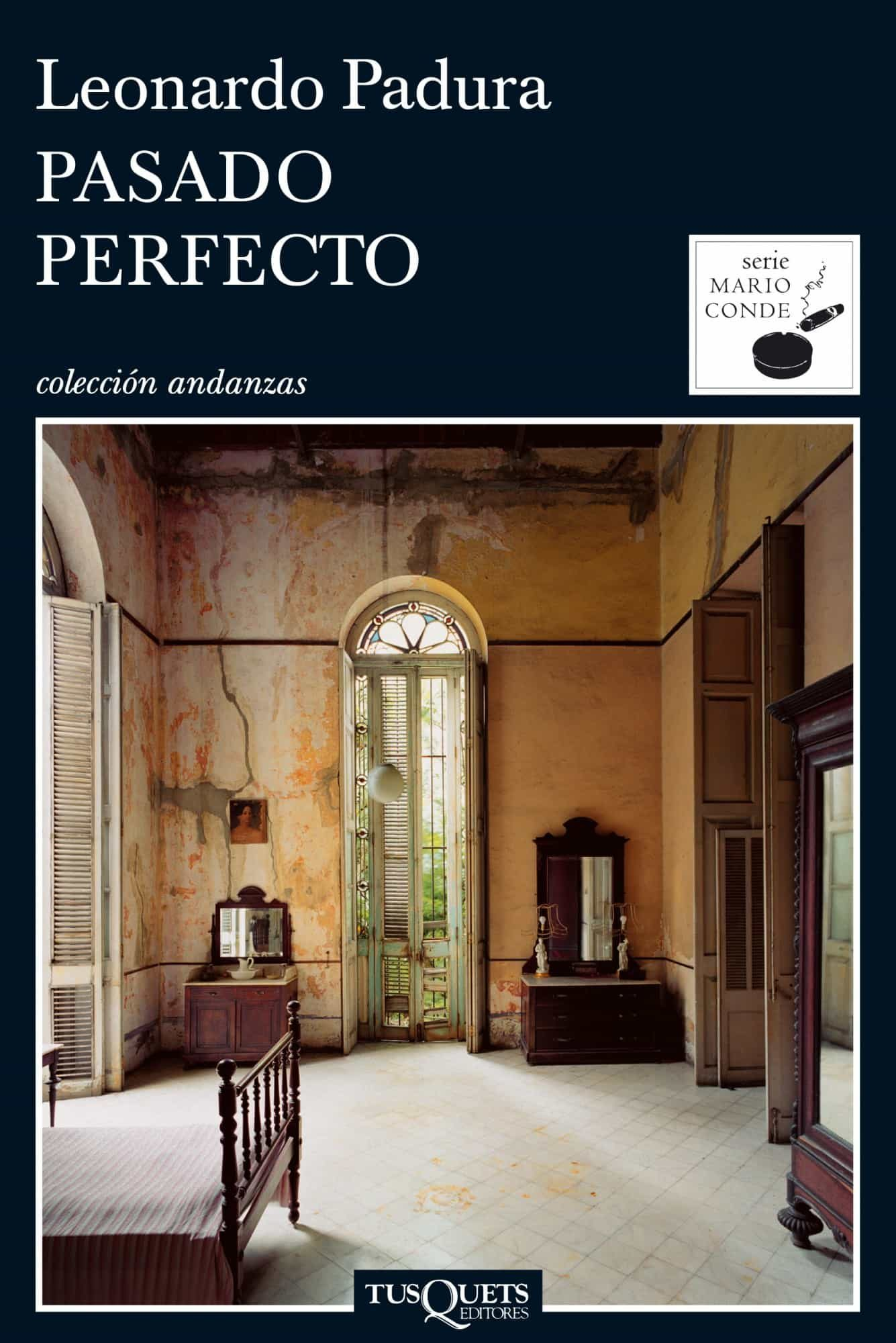 pasado perfecto-leonardo padura fuentes-9788483831472