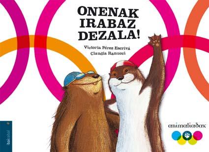 Onenak Irabaz Dezala! por Victoria Perez Escriva;                                                                                    Claudia Ranucci