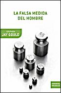 La Falsa Medida Del Hombre por Stephen Jay Gould epub