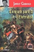 Conjuro Para La Eternidad por Javier Gimeno epub
