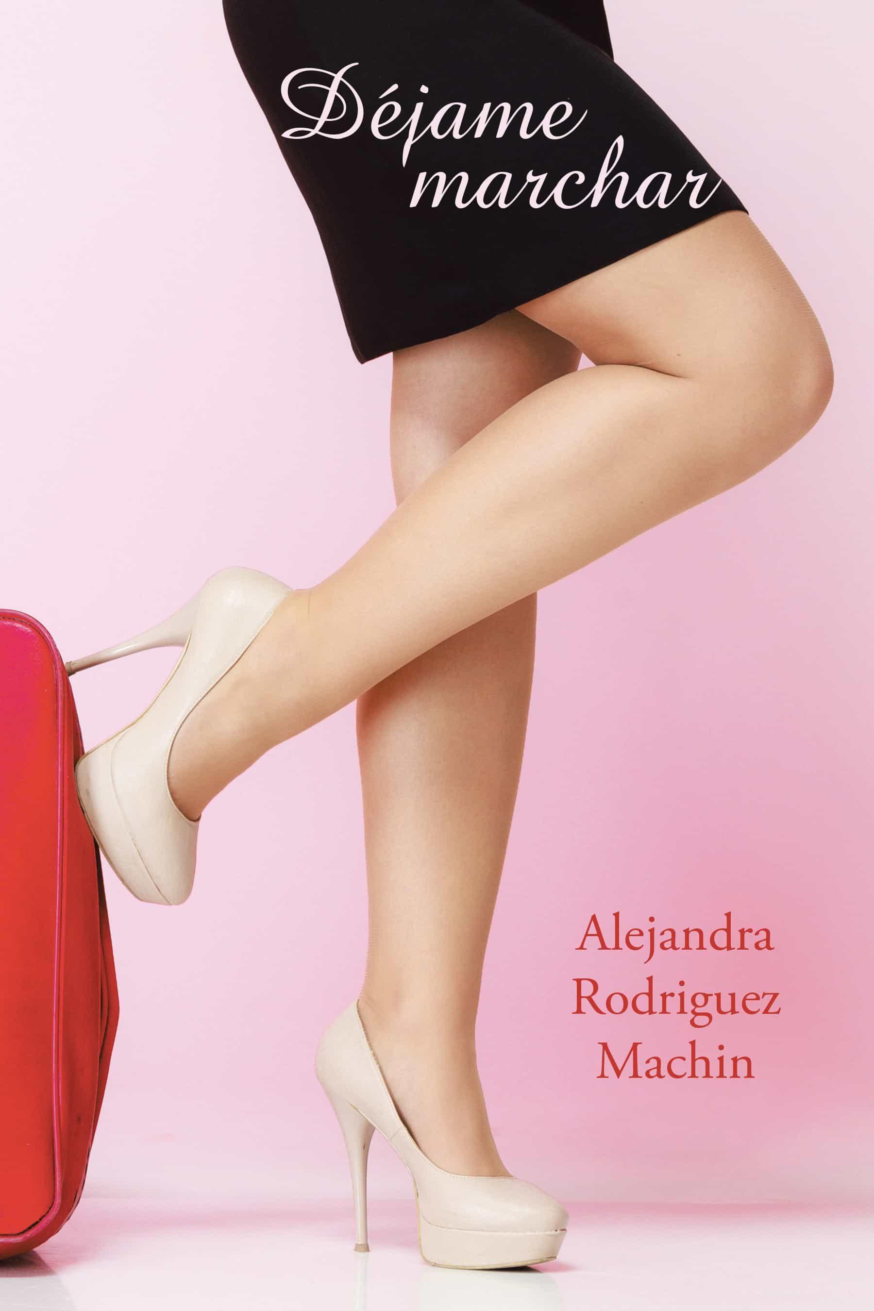 (i.b.d.) dejame marchar-alejandra rodriguez machin-9788491120872