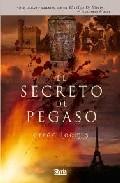 El Secreto De Pegaso por Gregg Loomis