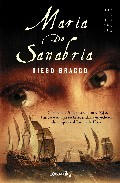 Maria De Sanabria: America 1546. Romance Y Aventura En La Intrepi Ta Expedicion De Mujeres Al Rio De La Plata por Diego Bracco epub