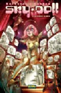 Sky Doll 3: La Ciudad Blanca por Alessandro Barbucci;                                                                                    Barbara Canepa Gratis