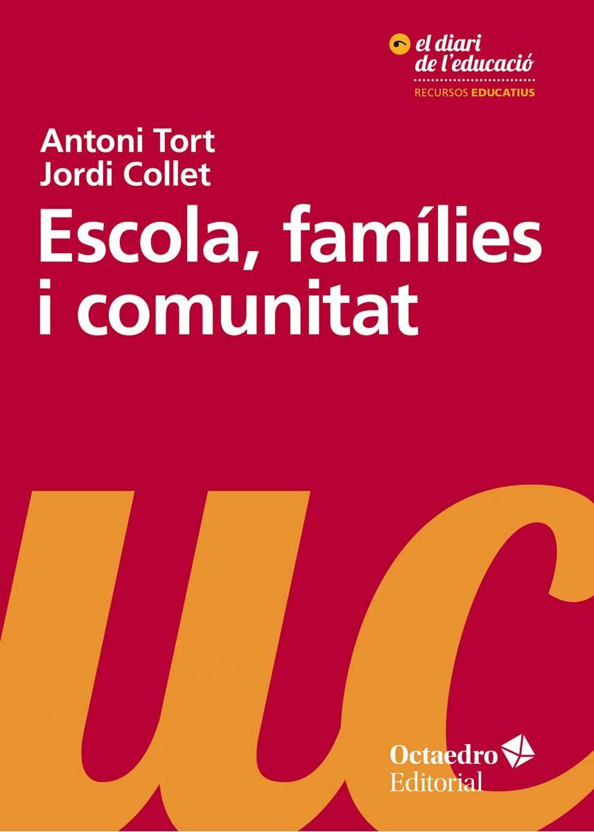 Escola, Famílies I Comunitat por Jordi Collet Sabe epub