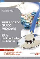 Titulados De Grado Medio/ats Era Del Principado De Asturias. Tema Rio Vol. I por Vv.aa.