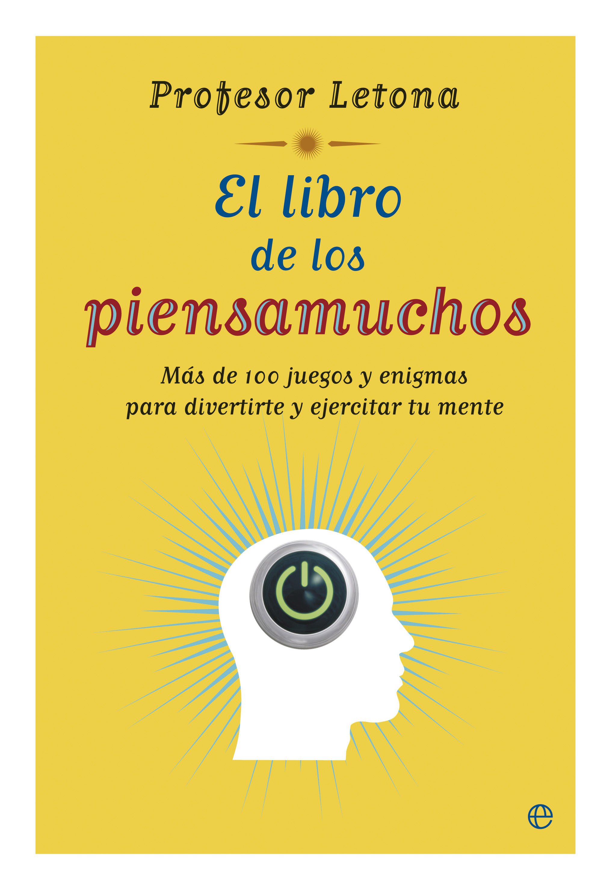 El libro de los piensamuchos ebook jose maria letona 9788499706672