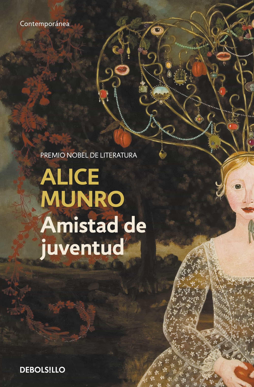 Amistad De Juventud   por Alice Munro