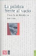La Palabra Frente Al Vacio: Filosofia De Nagarjuna por Juan Arnau