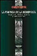 La Fabrica De La Soberania: Maquiavelo, Hobbes, Spinoza Y Otros M Odernos por Carlo Altini