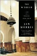 The World: Life And Travel 1950-2000 por Jan Morris