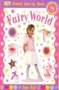 Fairy World (sticker Activity Book) por Jane Bull Gratis
