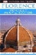 Florence (dk Eyewitness Travel Guides) (pocket Map And Guide) por Vv.aa. Gratis