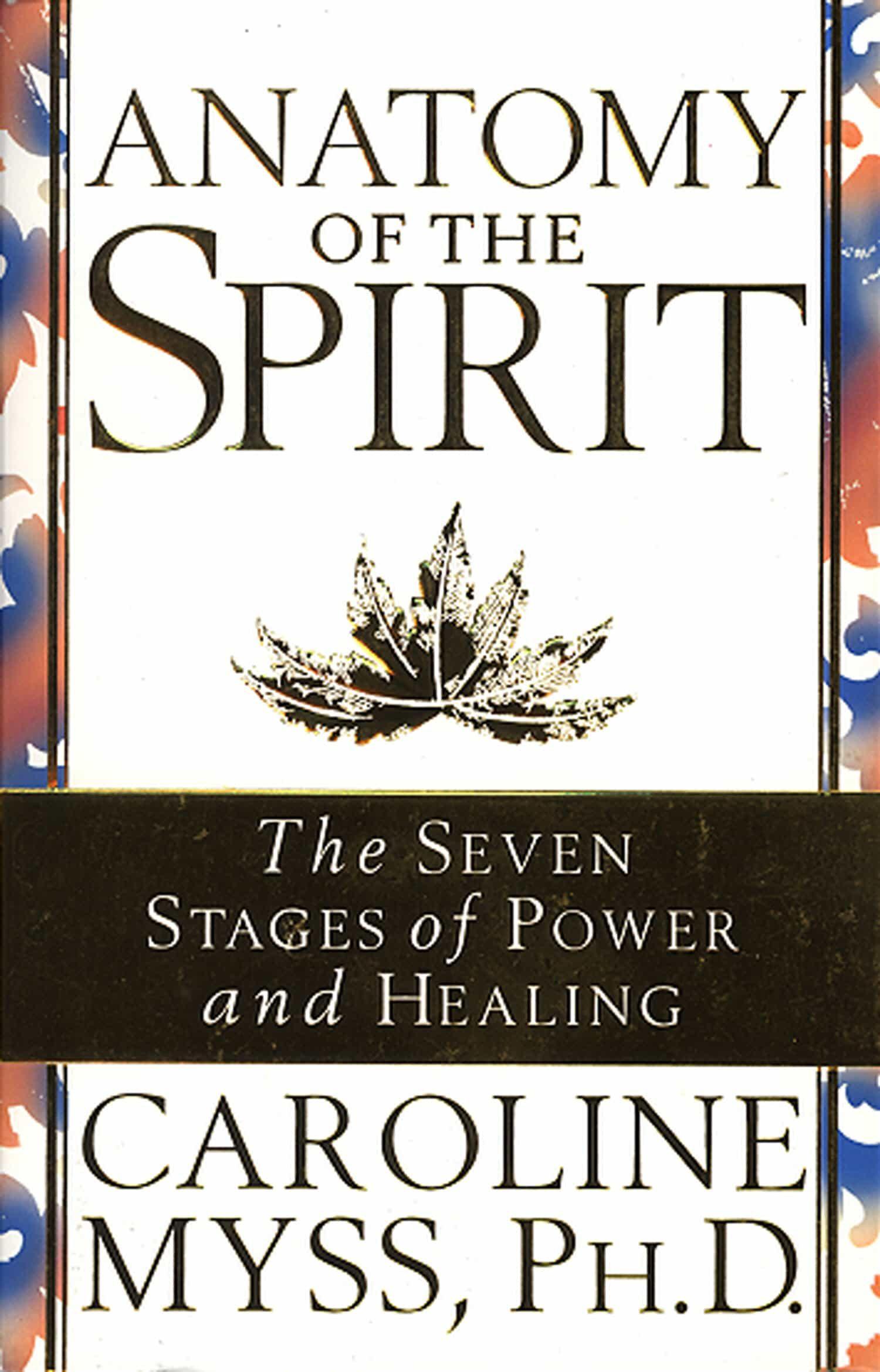 Anatomy Of The Spirit Ebook Caroline Myss Descargar Libro Pdf O