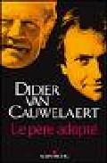 La Pere Adopte por Didier Van Cauwelaert