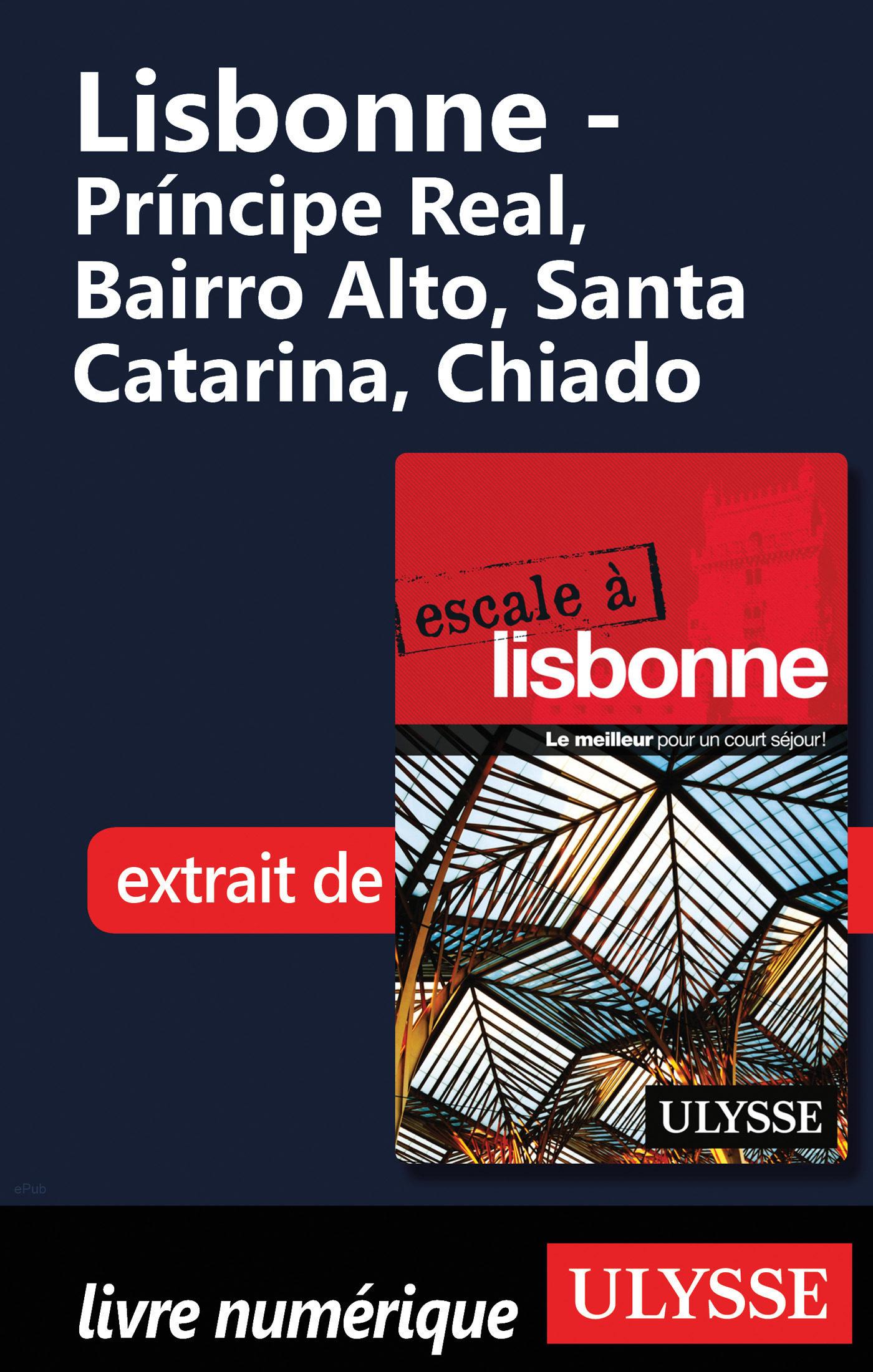 lisbonne - du principe real au chiado (ebook)-marc rigole-9782765812982
