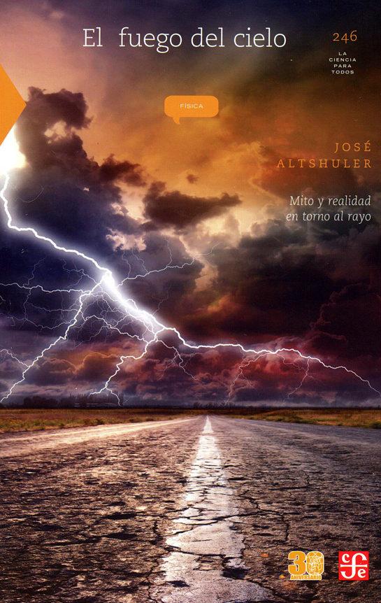 el fuego del cielo-jose altshuler-9786071650382