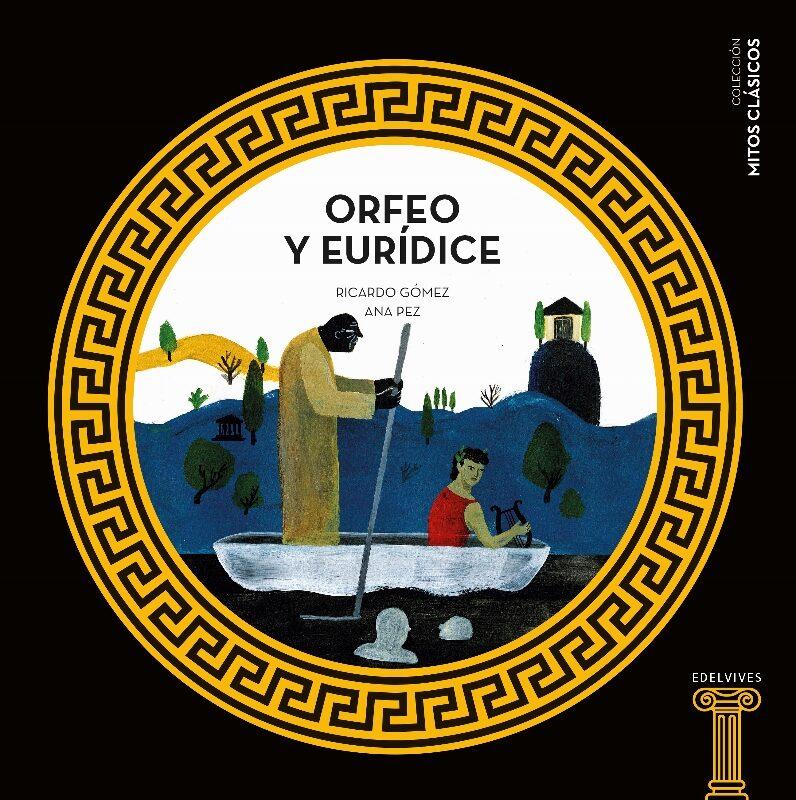 Orfeo Y Eurídice por Ricardo Gomez epub