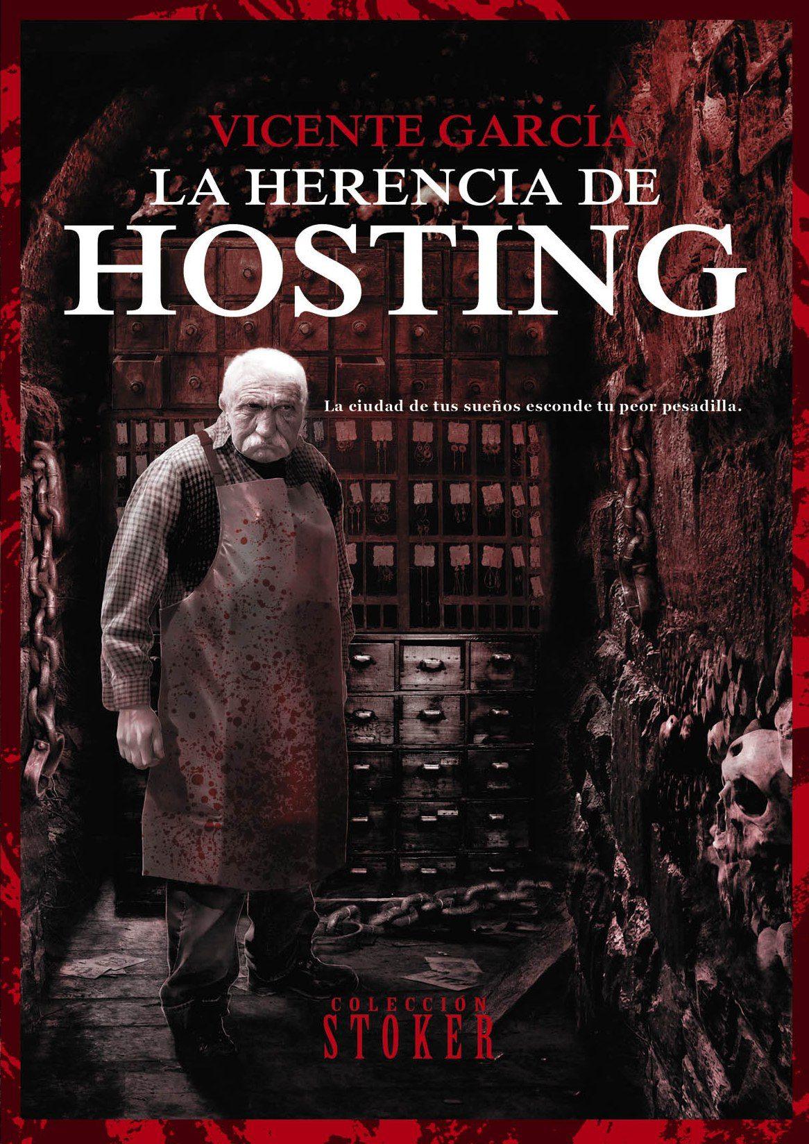 la herencia de hosting edvicente garcia