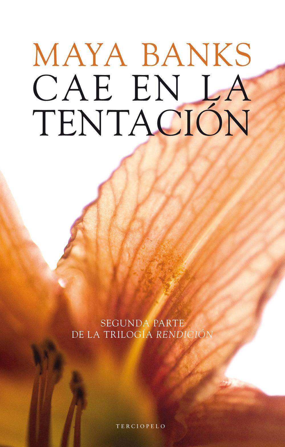 cae en la tentacion. rendicion ii-maya banks-9788415952282  sc 1 st  Casa del Libro & CAE EN LA TENTACION. RENDICION II | MAYA BANKS | Comprar libro ...