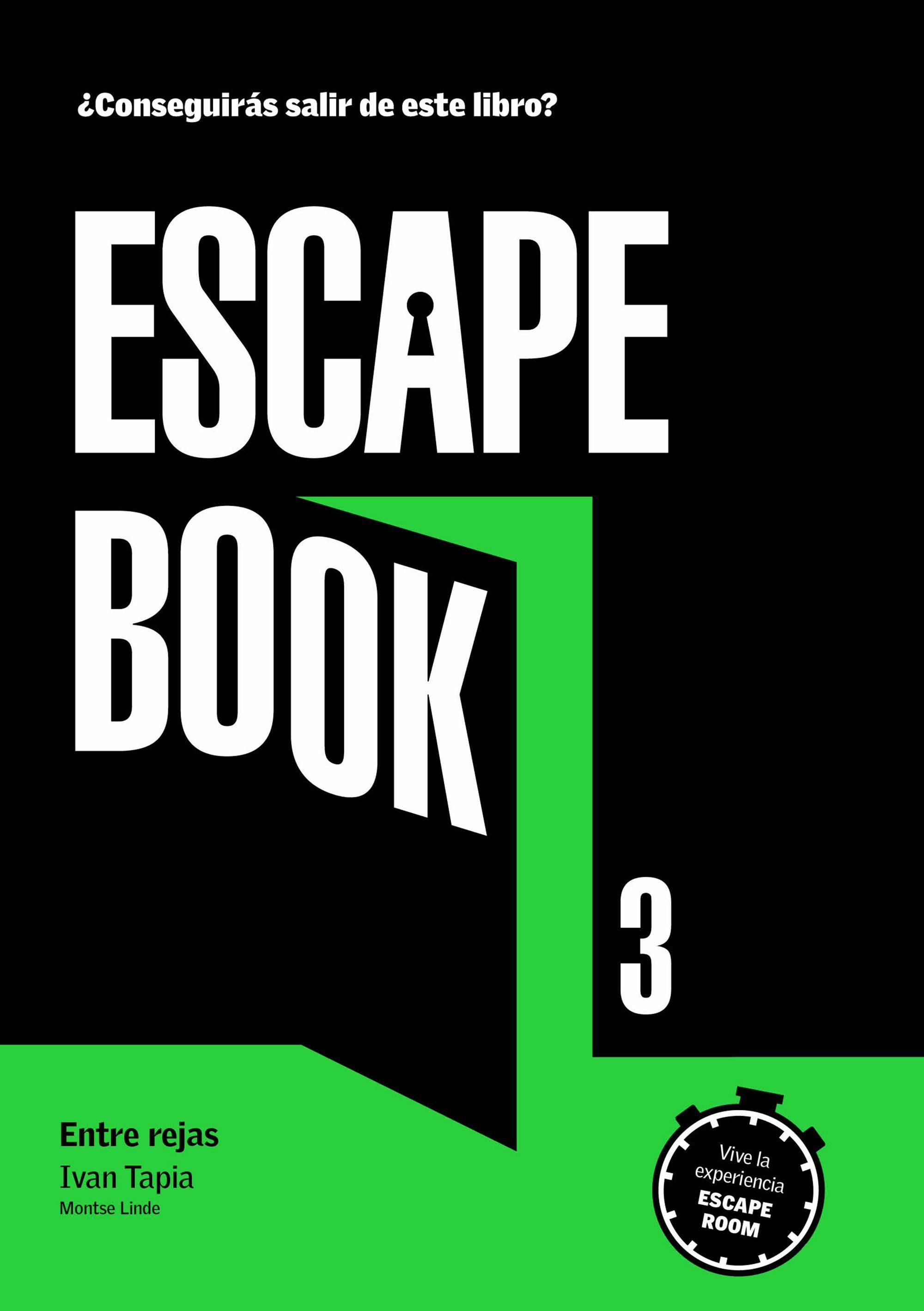 Escape room 3. Entre rejas. El desenlace de la trilogía