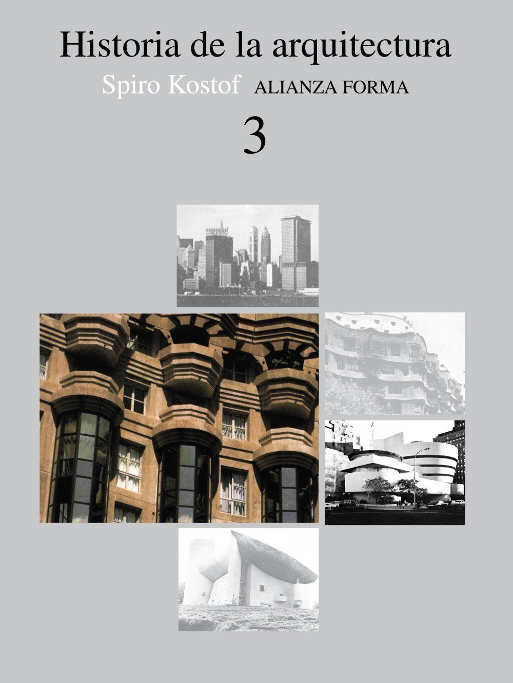 historia de la arquitectura (t. 3) (1ª ed.)-spiro kostof-9788420670782
