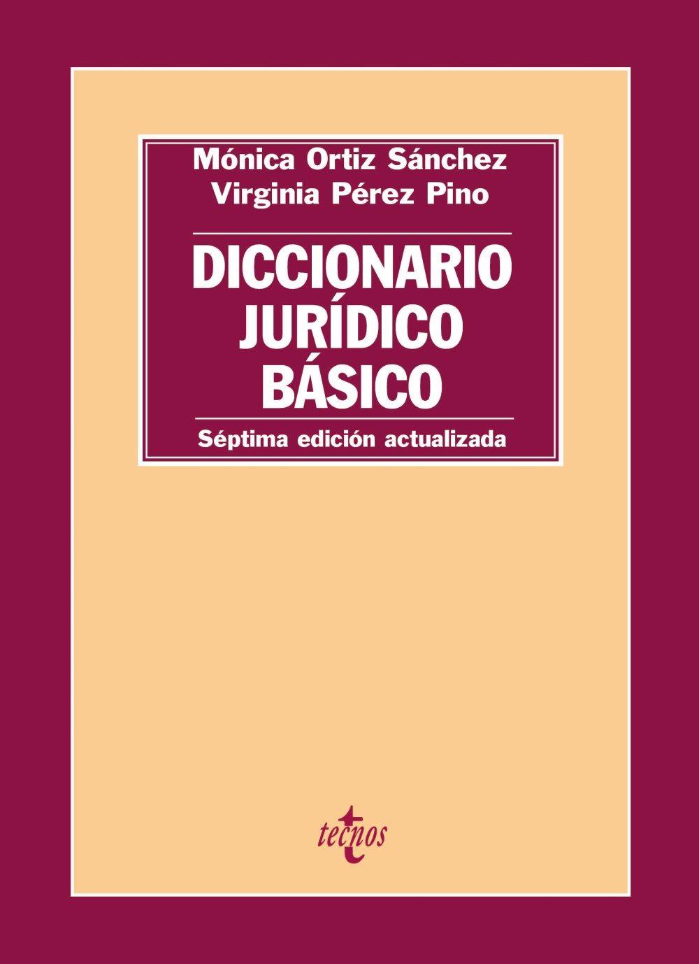 diccionario jurídico basico (7ª ed.)-monica ortiz sanchez-virginia perez pino-9788430966882