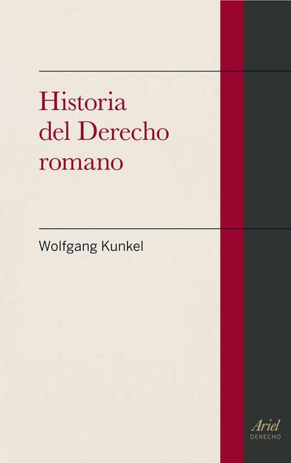 historia del derecho romano-wolfgang kunkel-9788434401082