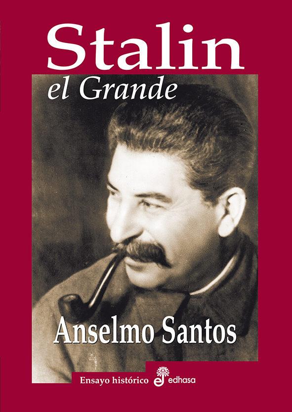 stalin, el grande-anselmo santos-9788435025782