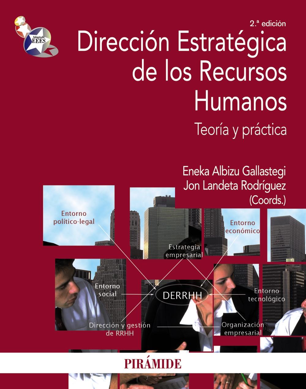 Direccion estrategica de los recursos humanos teoria y practica eneka albizu gallastegi jon